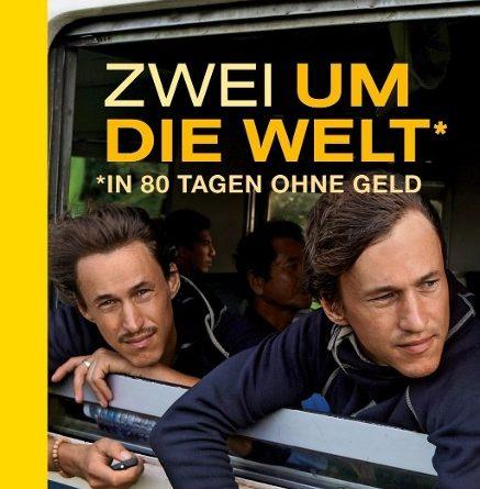 Paul und Hansen Hoepner: Zwei um die Welt – ohne Geld in 80 Tagen