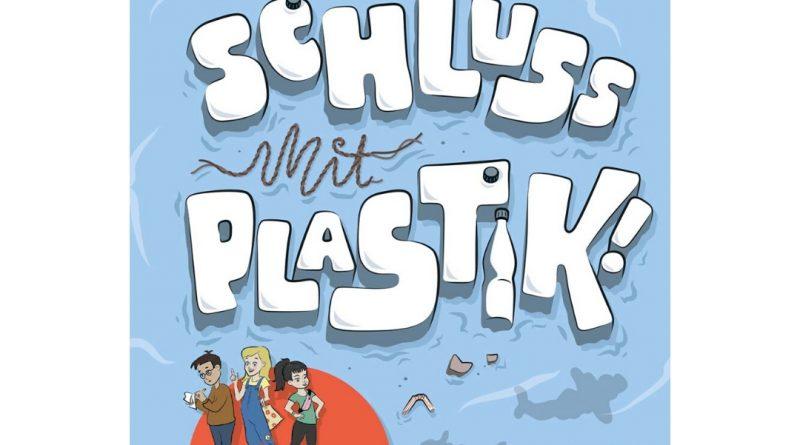 Veronika Wiggert: Die Klima-Checker: Schluss mit Plastik