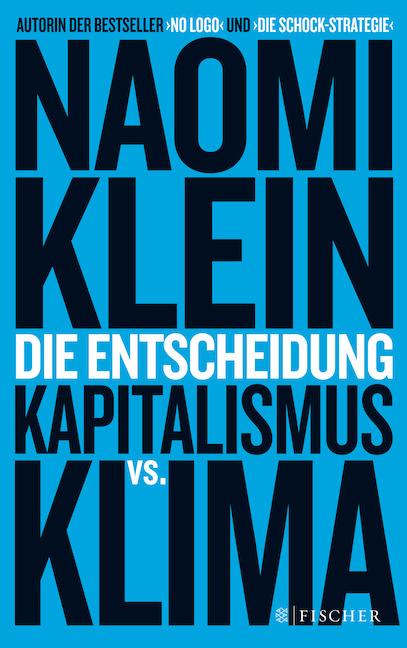 Naomi Klein – Die Entscheidung
