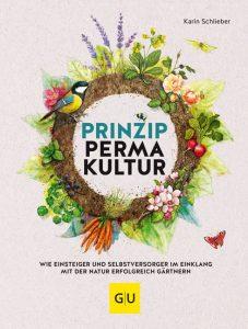 Karin Schlieber - Prinzip Permakultur