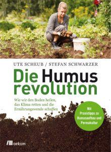 Ute Scheub – Die Humusrevolution